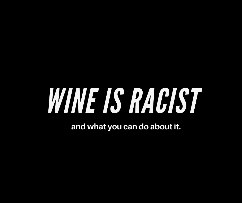 wine is racist